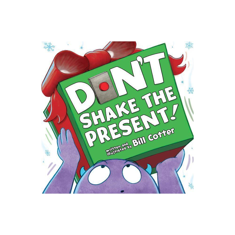 Don T Shake The Present By Bill Cotter Board Book