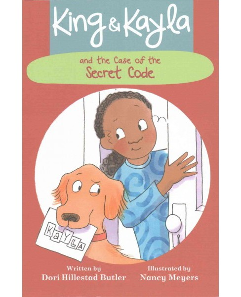 King & Kayla and the Case of the Secret Code (School And Library) (Dori Hillestad Butler) - image 1 of 1