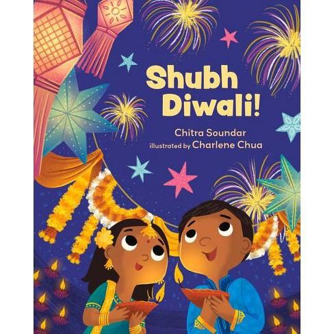 Shubh Diwali! - by  Chitra Soundar (Hardcover) - image 1 of 1