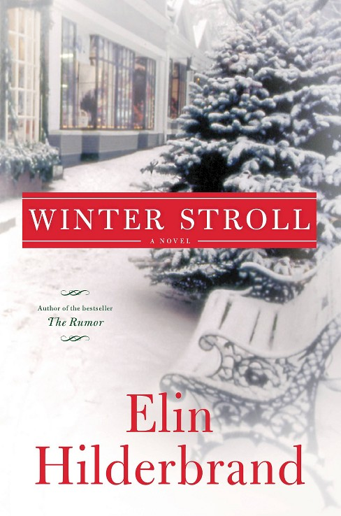 Winter Stroll (Hardcover) by Elin Hilderbrand - image 1 of 1