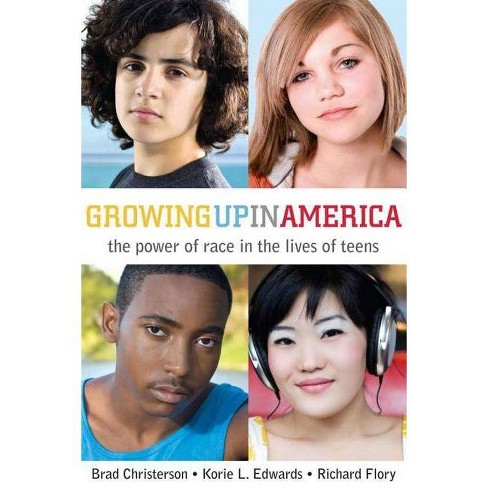 Growing Up in America - by  Richard Flory & Korie L Edwards & Brad Christerson (Paperback) - image 1 of 1