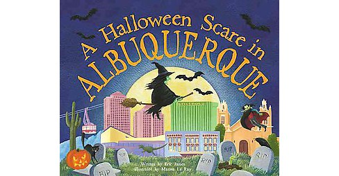Halloween Scare in Albuquerque (Hardcover) (Eric James) - image 1 of 1
