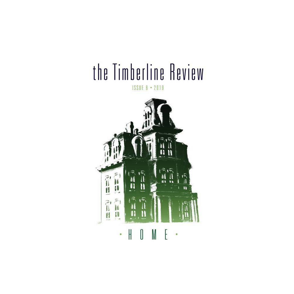 The Timberline Review By Willamette Writers Paperback