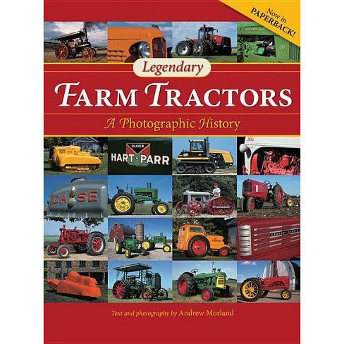 Legendary Farm Tractors - by  Andrew Morland (Paperback) - image 1 of 1