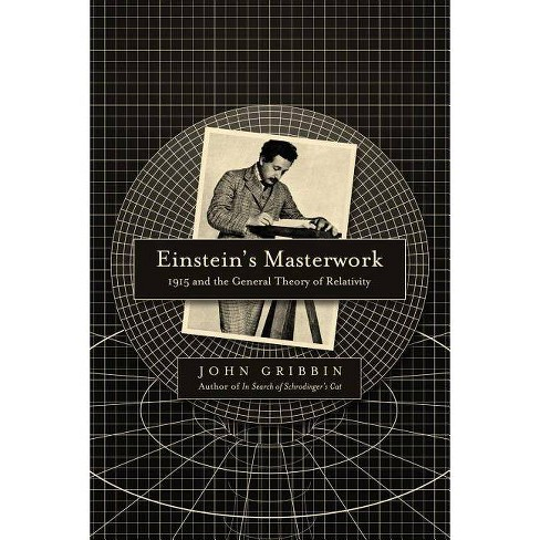 Einstein's Masterwork - by  John Gribbin (Hardcover) - image 1 of 1
