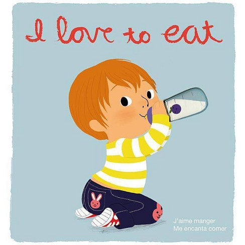 I Love to Eat - by  Amelie Graux (Board_book) - image 1 of 1