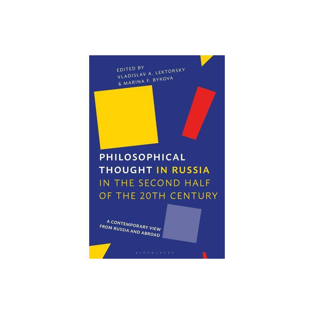Philosophical Thought in Russia in the Second Half of the Twentieth Century - (Hardcover)