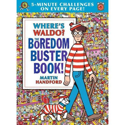 Where's Waldo? the Boredom Buster Book: 5-Minute Challenges - by Martin Handford (Hardcover) - image 1 of 1