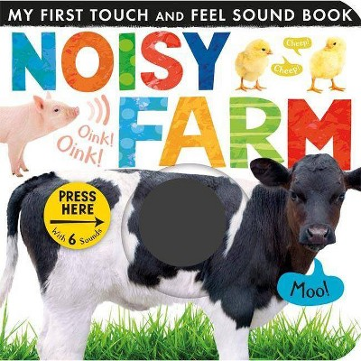Noisy Farm Touch and Feel Soundbook by Tiger Tales (Hardcover)by Tiger Tales