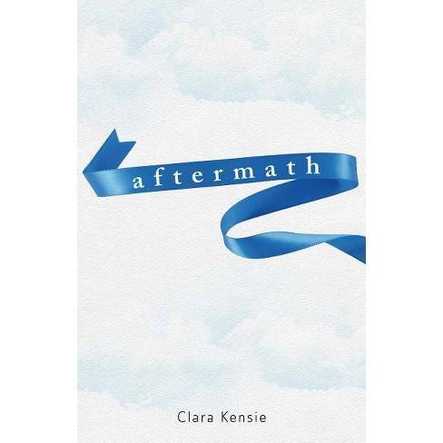 Aftermath - by  Clara Kensie (Hardcover) - image 1 of 1