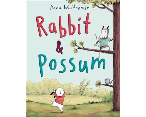 Rabbit & Possum -  by Dana Wulfekotte (School And Library) - image 1 of 1