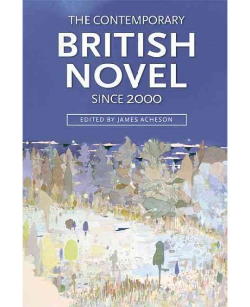Contemporary British Novel Since 2000 (Paperback) - image 1 of 1