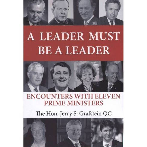 A Leader Must Be a Leader - by  Jerry S Grafstein (Paperback) - image 1 of 1