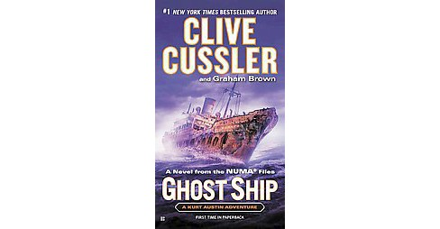 Ghost Ship ( The Numa Files) (Paperback) by Clive Cussler - image 1 of 1