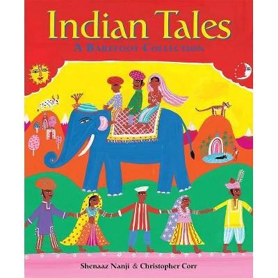 Indian Tales - by  Shenaaz Nanji (Paperback)