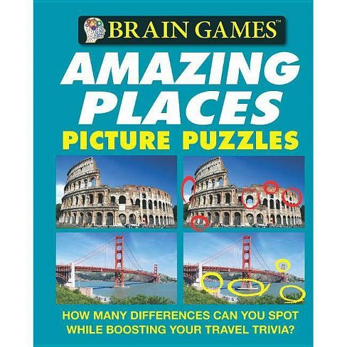 Amazing Places Picture Puzzles - (Brain Games (Unnumbered)) by  Holli Fort & Laura Pearson - image 1 of 1