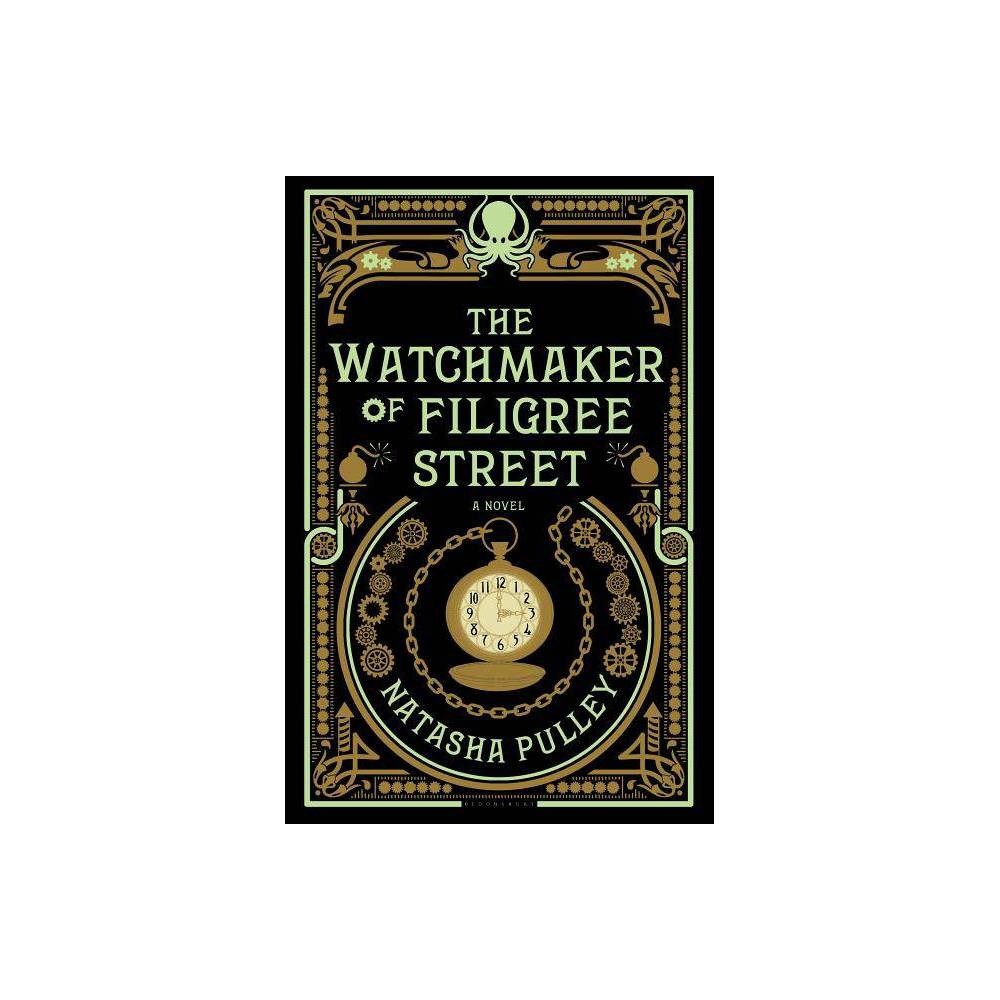 The Watchmaker Of Filigree Street By Natasha Pulley Hardcover