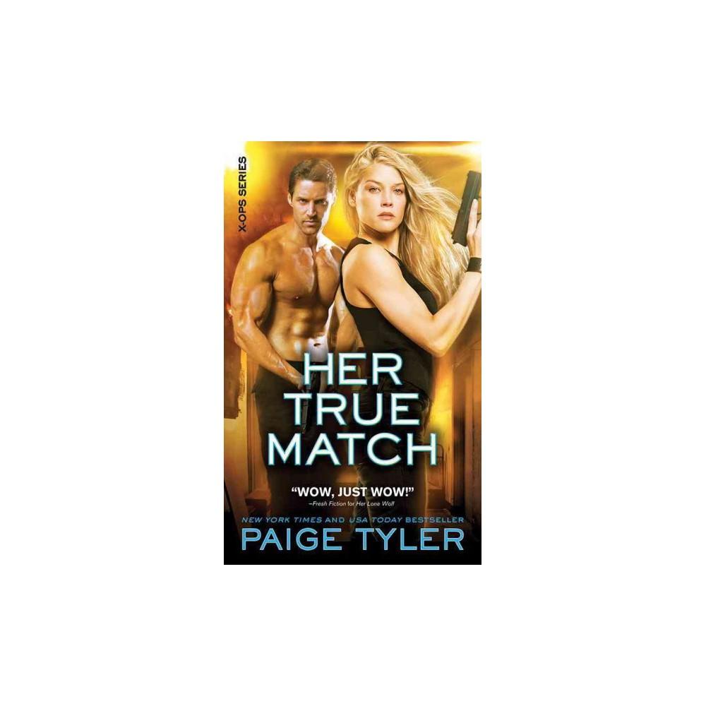 Her True Match (Paperback) (Paige Tyler)