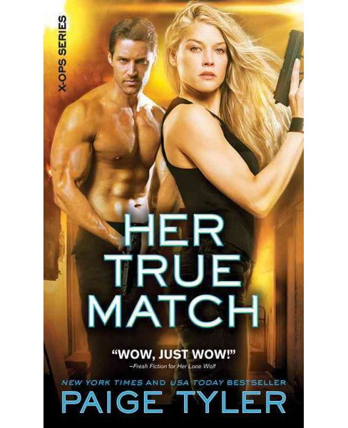 Her True Match (Paperback) (Paige Tyler) - image 1 of 1