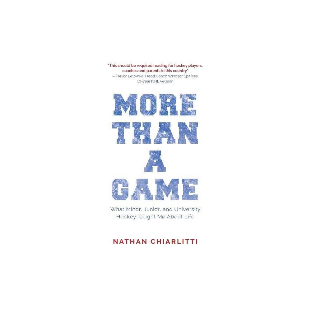 More Than A Game By Nathan Chiarlitti Paperback