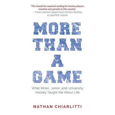 More Than a Game - by  Nathan Chiarlitti (Paperback) - image 1 of 1