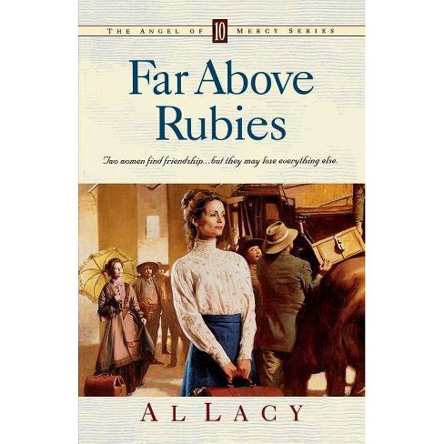 Far Above Rubies - (Angel of Mercy) by  Al Lacy (Paperback) - image 1 of 1