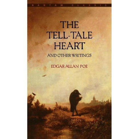 The Tell-Tale Heart and Other Writings - (Bantam Classics) by  Edgar Allan Poe (Paperback) - image 1 of 1