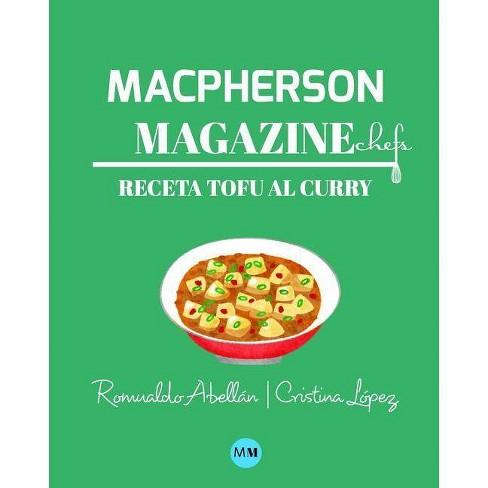 Macpherson Magazine Chef's - Receta Tofu al curry - by  MacPherson Magazine (Paperback) - image 1 of 1