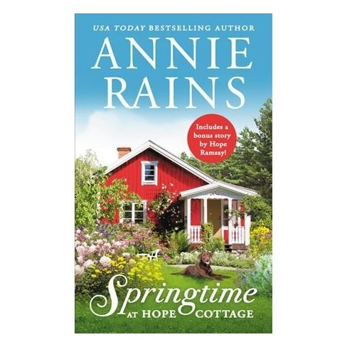 Springtime at Hope Cottage -  (Sweetwater Springs) by Annie Rains (Paperback) - image 1 of 1