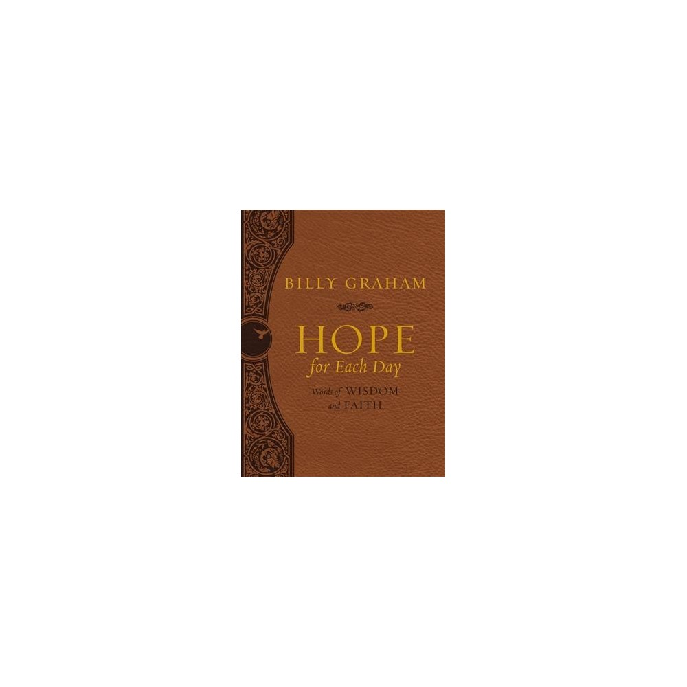 Hope for Each Day : Words of Wisdom and Faith (Paperback) (Billy Graham)