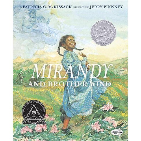 Mirandy and Brother Wind - by  Patricia McKissack (Paperback) - image 1 of 1
