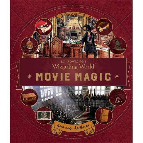 J.K. Rowling's Wizarding World: Movie Magic Volume Three: Amazing Artifacts - by  Bonnie Burton - image 1 of 1