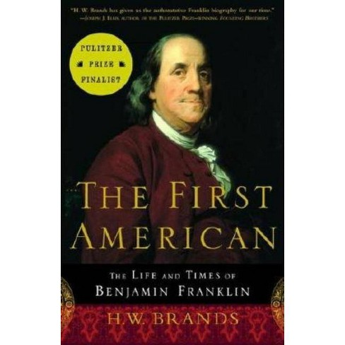The First American - by  H W Brands (Paperback) - image 1 of 1