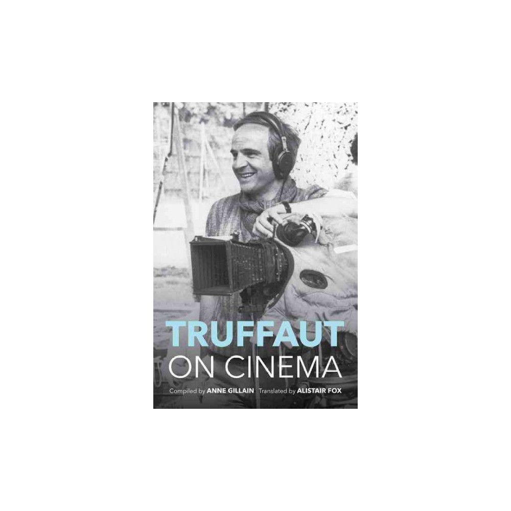 Truffaut on Cinema (Hardcover) (Anne Gillain)
