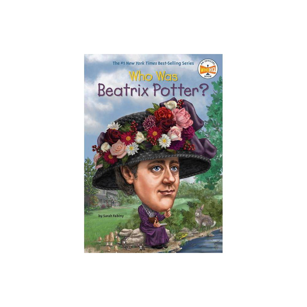 Who Was Beatrix Potter Who Was By Sarah Fabiny Paperback