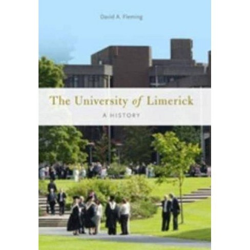 The University of Limerick - by  David A Fleming (Hardcover) - image 1 of 1
