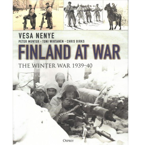 Finland at War : The Winter War 1939-40 -  Reprint (Paperback) - image 1 of 1