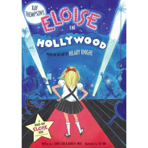 Eloise in Hollywood - by  Kay Thompson (Hardcover) - image 1 of 1