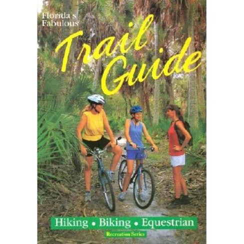 Florida's Fabulous Trail Guide - by  Tim Ohr (Paperback) - image 1 of 1