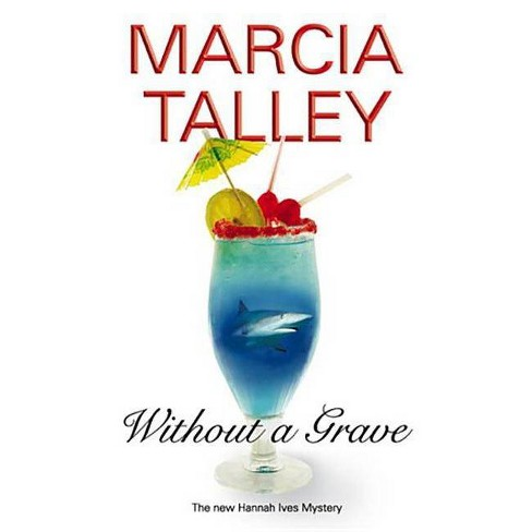Without a Grave - (Severn House Large Print) by  Marcia Talley (Hardcover) - image 1 of 1