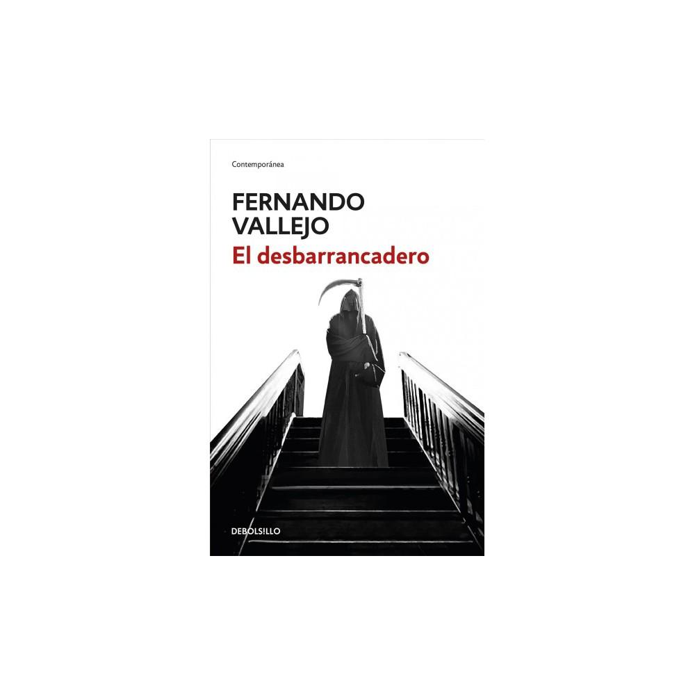 El desbarrancadero / The Edge of the Abyss - by Fernando Vallejo (Paperback)