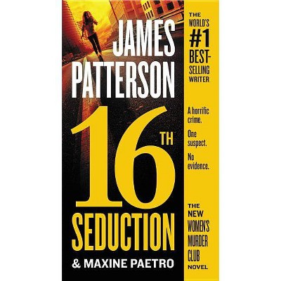 16th Seduction -  (Women's Murder Club) by James Patterson & Maxine Paetro (Paperback)