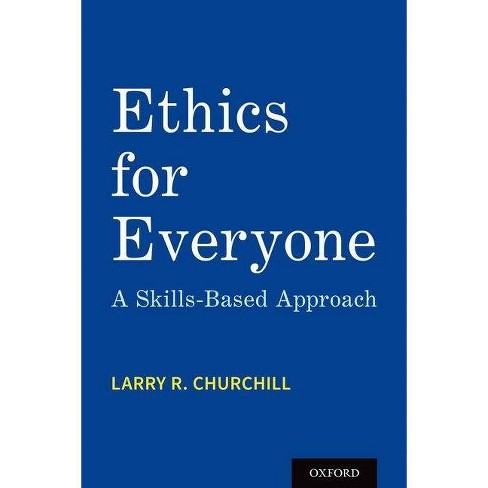 Ethics for Everyone - by  Larry R Churchill (Paperback) - image 1 of 1