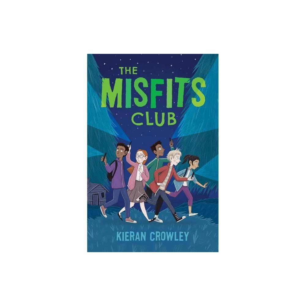 Misfits Club By Kieran Crowley Paperback