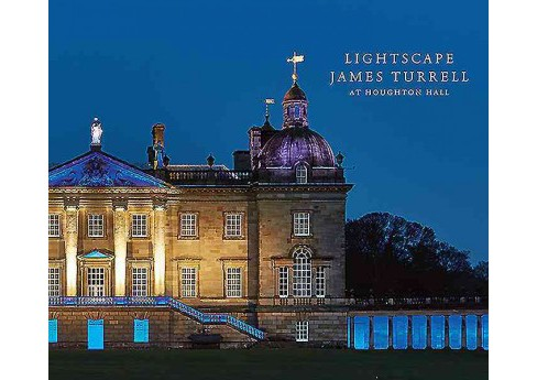 Lightscape : James Turrell at Houghton Hall (Hardcover) (Peter Murray & Hiram C. Butler) - image 1 of 1