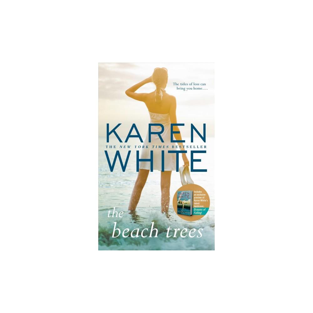 Beach Trees - by Karen White (Paperback)