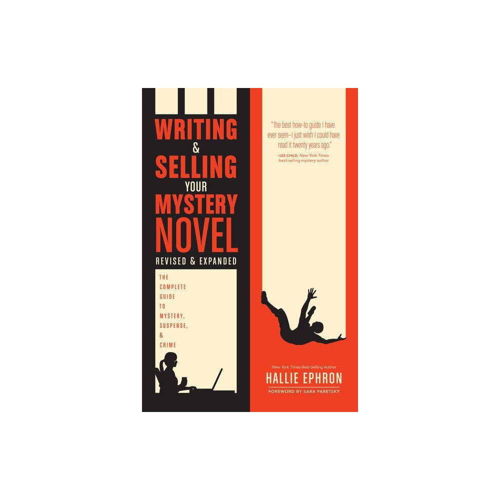Writing And Selling Your Mystery Novel By Hallie Ephron Paperback