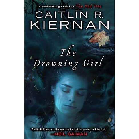 The Drowning Girl - by  Caitlin R Kiernan (Paperback) - image 1 of 1