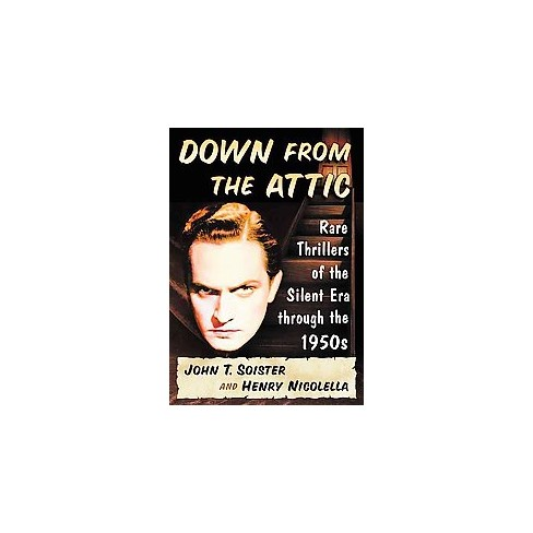 Down From The Attic Rare Thrillers Of The Silent Target