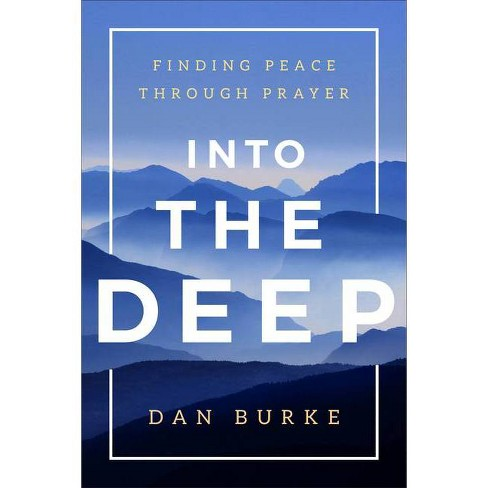 Into the Deep - by  Dan Burke (Hardcover) - image 1 of 1